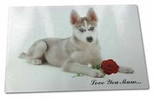 Husky with Red Rose 'Love You Mum' Extra Large Toughened Glass C, AD-H54RlymGCBL