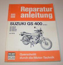 Reparaturanleitung Suzuki GS 400 - ab Baujahr 1976!