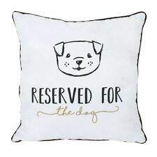 White RESERVED FOR THE DOG Square Filled Cushion 34 x 34 NEW & SEALED FREE P&P