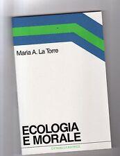 ecologia e morale - maria a. latorre   -nuovo - cittadella-