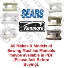 SEAR - KENMORE Sewing Machine Instruction / Parts Lists / Service Manual in PDF