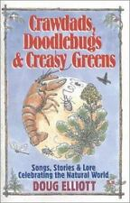 Crawdads, Doodlebugs & Creasy Greens: Songs, Stories & Lore Celebrating the Natu