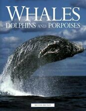 Whales, Dolphins and Porpoises Hardcover