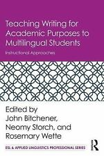 ESL and Applied Linguistics Professional: Teaching Writing for Academic...
