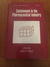 CONTAINMENT IN THE PHARMACEUTICAL INDUSTRY Vol 108 Pharmaceutical Sciences Drugs