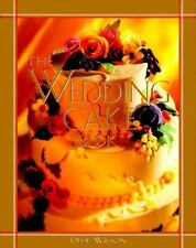 The Wedding Cake Book by Dede Wilson (1997, Hardcover)