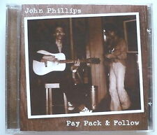 John Phillips-Pay Pack & Follow-CD > mick jagger, Keith Richards