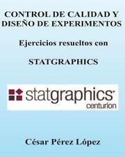 CONTROL de CALIDAD y DISENO de EXPERIMENTOS. Ejercicios con STATGRAPHICS by...