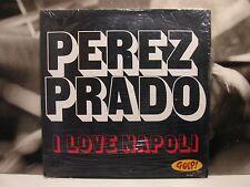 PEREZ PRADO - I LOVE NAPOLI LP SIGILLATO SEALED 1st PRESS ITA 1972 GULP SIL 1162