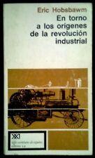 EN TORNO A LOS ORIGENES DE LA REVOLUCION INDUSTRIAL - SPAIN LIBRO XXI 1978