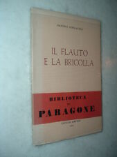 Sandro SINIGAGLIA: il Flauto e la Bricolla - Prima Edizione del primo libro !!!