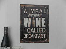 A Metal Meal Without Wine Is Called Breakfast Sign Drinks Wine Bar Plaque