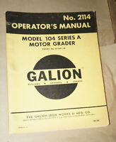 1965 Galion Model 104 Series A Motor Grader Operator's Manual P/N 2114
