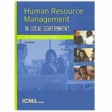 Human Resources Management in Local Government: An Essential Guide