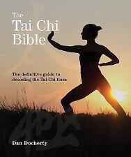 Subject Bible: The Tai Chi Bible : The Definitive Guide to Decoding the Tai Chi…