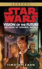 Star Wars: The Hand of Thrawn: Vision of the Future: By Zahn, Timothy