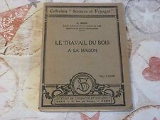 LE TRAVAIL DU BOIS A LA MAISON / E. WEISS  / 1926