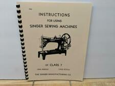 Singer Class 7 Instructions for Using Manual Sewing Machine