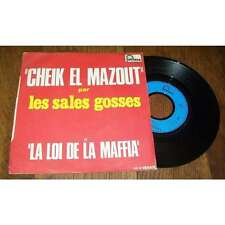 LES SALES GOSSES - Cheik El Mazout Rare French PS 7' French Pop Fontana 73'