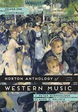 Norton Anthology of Western Music: By Burkholder, J. Peter Grout, Donald J. P...
