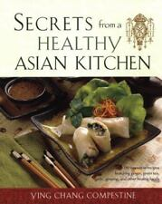 Secrets from a Healthy Asian Kitchen Compestine, Ying Chang Paperback