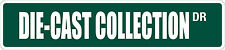 """*Aluminum* Die Cast Collection 4"""" x 18"""" Metal Novelty Street Sign  SS 1169"""