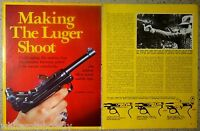 1981 Making the LUGER Shoot 4-page Pistol Article