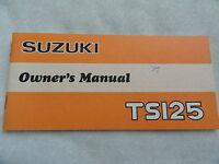 1978 1979  Suzuki  TS125  Owners Manual TS 125