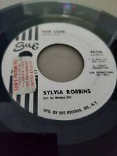Northern Soul 45 - Sylvia Robbins - Our Love - Sue - VG+ Promo