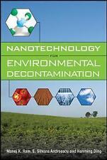 Nanotechnology for Environmental Decontamination by Ram, Manoj Kumar|Andreescu,
