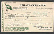 1913 PC HOLLAND AMERICAN LINE FREIGHT NOTICE VIA SS NOORDAM HAS SPINDLE SEE INFO