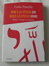 NON E' LO STESSO DIO NON E' LO STESSO UOMO BIBBIA E CORANO A CONFRONTO PANELLA