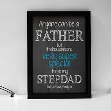 Personalised Anyone Can Be A Father Stepdad Quote Perfect Birthday Gift