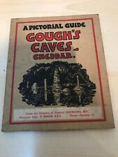Pictorial Guide To The Caves, Cheddar A. G. H. Gough Book