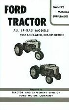 1957 & LATER FORD LP-GAS TRACTOR OWNER'S MANUAL - SERIES 601-901