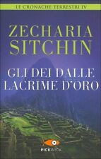 LIBRO GLI DEI DALLE LACRIME D'ORO - CRONACHE TERRESTRI VOL 4 - ZECHARIA SITCHIN