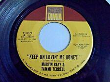Marvin Gaye & Tammi Terrell Keep On Lovin' Me Honey 45 1968 Tamla Vinyl Record