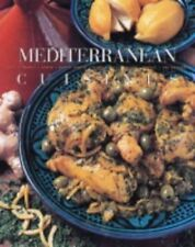 Mediterranean: Classic Recipes from Italy, France, Spain, North Africa, the Midd