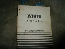 White 2 135 Field Boss Tractor Operators Owners Manual Oliver Maintenance Book