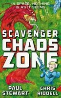 Stewart, Paul, Riddell, Chris, Scavenger: Chaos Zone, Very Good Book