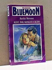 ALEC, DAL SANGUE  CALDO - S.Stevens [Bluemoon passion 34]