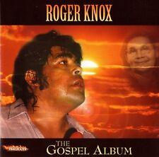 "ROGER KNOX New CD ""The Gospel Album"" - GREAT COUNTRY GOSPEL 14 Tracks"