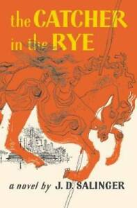 The Catcher in the Rye - Paperback By J. D. Salinger - GOOD