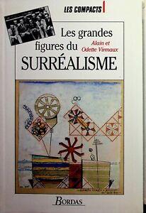 🌓 Alain et Odette Virmaux Les Grandes Figures du Surréalisme International 1994