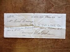 1880s Dr. Swaine Receipt Medical Services Settle Account Le Sueur Minnesota MN