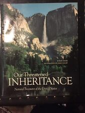 Our Threatened Inheritance by Ron Fisher (1984, Hardcover, Deluxe)