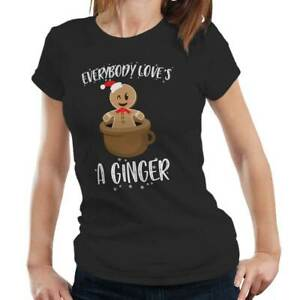 Everyone Loves A Ginger Fitted Ladies - Funny, Christmas, Gift, Gingerbread Man
