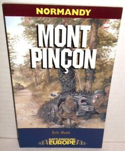 BOOK WW2 Battleground Europe Series Mont Pincon Normandy August 1944 op 2003