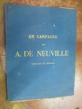 """""""En Campagne"""" Complet Tableaux et dessins par A. De Neuville (Dragons,Hussards,"""