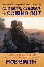 Closets, Combat and Coming Out: Coming Of Age As A Gay Man In The Don't Ask,